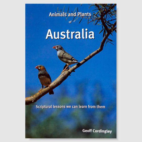 Animals and Plants of Australia